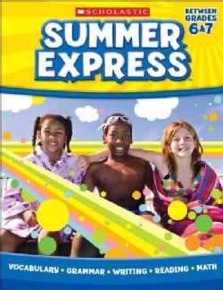Summer Express Between Grades 6 & 7 (Paperback)