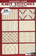 Beginner's Guide Knit Stitches & Easy Projects (Paperback)