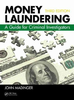 Money Laundering: A Guide for Criminal Investigators (Hardcover)