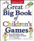 Great Big Book of Children's Games: Over 450 Indoor and Outdoor Games for Kids (Paperback)