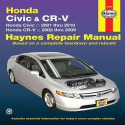 Haynes Repair Manual Honda Civic & CR-V: Honda Civic- 2001 Through 2010 / Honda Cr-v - 2002 Through 2009 (Paperback)