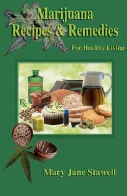 Marijuana Recipes & Remedies for Healthy Living (Paperback)