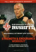 Georges St-Pierre Rushfit: Strength & Endurance Workout (DVD)