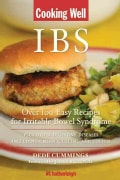 IBS: Over 100 Easy Recipes for Irritable Bowel Syndrome Plus Other Digestive Diseases Including Crohn's, Celiac, ... (Paperback)