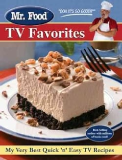 Mr. Food TV Favorites: More Than 150 Popular Quick 'n' Easy Recipes (Hardcover)