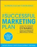 The Successful Marketing Plan: How to Create Dynamic, Results-Oriented Marketing (Paperback)