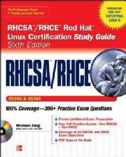 RHCSA/ RHCE Red Hat Linux Certification: Exams (Ex200 & Ex300)