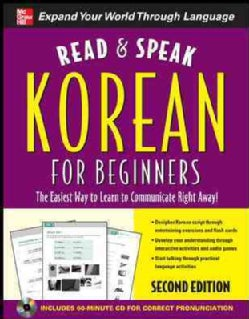Read & Speak Korean for Beginners: The Easiest Way to Learn to Communicate Right Away!