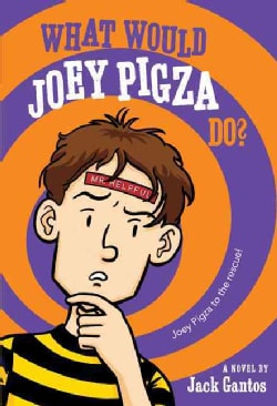 What Would Joey Pigza Do? (Paperback)