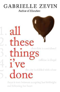 All These Things I've Done (Hardcover)
