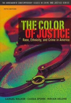 The Color of Justice: Race, Ethnicity, and Crime in America (Paperback)