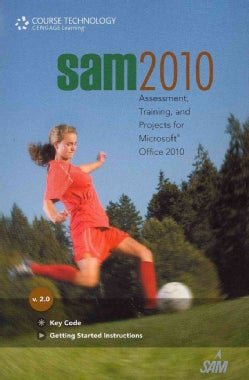 Sam 2010 Assessment, Training, and Projects for Microsoft Office 2010 V. 2.0 Access Code Card (Other merchandise)