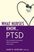 What Nurses Know...PTSD (Paperback)