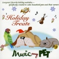 MUSIC MY PET - HOLIDAY TREATS