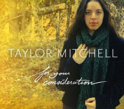 TAYLOR MITCHELL - FOR YOUR CONSIDERATION