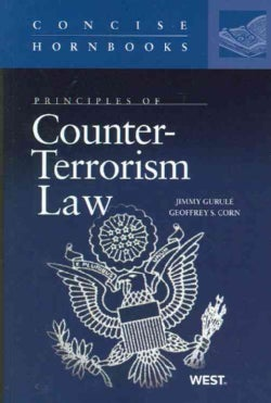 Principles of Counter-Terrorism Law (Paperback)
