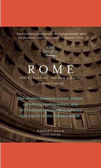 City Secrets Rome: The Essential Insider's Guide (Hardcover)
