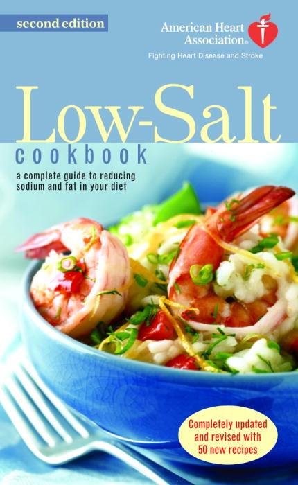 The American Heart Association Low-Salt Cookbook (Paperback)