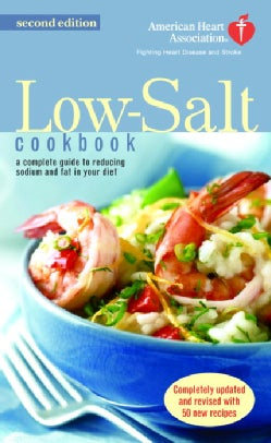 The American Heart Association Low-Salt Cookbook (Paperback)