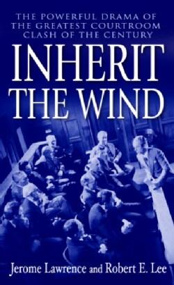 Inherit the Wind (Paperback)