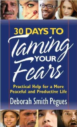 30 Days to Taming Your Fears (Paperback)