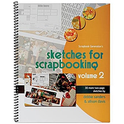 Scrapbook Generation Sketches For Scrapbooking Volume 2