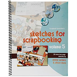 Scrapbook Generation Sketches For Scrapbooking Volume 5