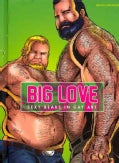 Big Love Sexy Bears in Gay Art (Hardcover)