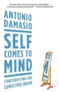 Self Comes to Mind: Constructing the Conscious Brain (Paperback)