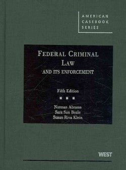 Federal Criminal Law and Its Enforcement (Hardcover)