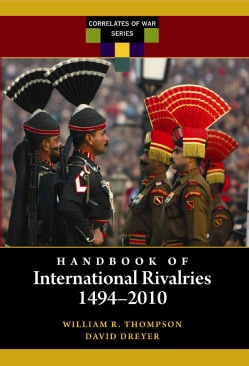 Handbook of International Rivalries: 1494-2010 (Hardcover)