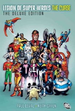 The Legion of Super-Heroes: The Curse (Hardcover)
