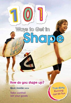 101 Ways to Get in Shape (Hardcover)