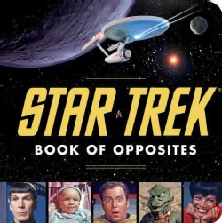 Star Trek Book of Opposites (Board book)
