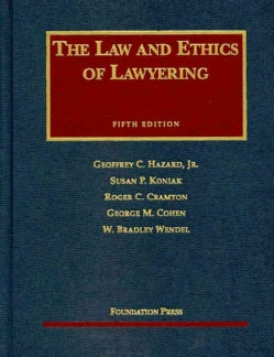 Law and Ethics of Lawyering (Hardcover)