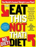 The Eat This, Not That! No-Diet! Diet: The World's Easiest Weight-Loss Plan! (Paperback)