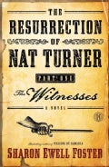 The Resurrection of Nat Turner: The Witnesses (Paperback)