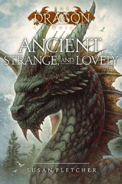 Ancient, Strange, and Lovely (Paperback)