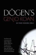 Dogen's Genjo Koan: Three Commentaries (Hardcover)