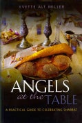 Angels at the Table: A Practical Guide to Celebrating Shabbat (Hardcover)