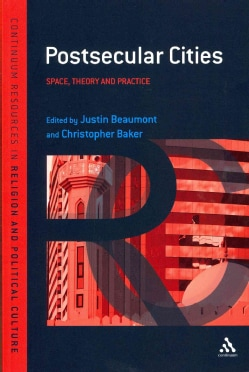 Postsecular Cities: Space, Theory and Practice (Paperback)