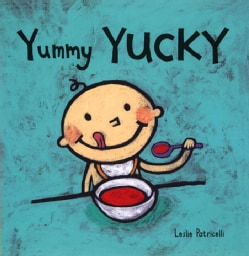 Yummy Yucky (Board book)