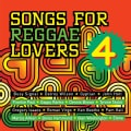 Various - Songs for Reggae Lovers 4