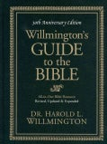 Willmington's Guide to the Bible: 30th Anniversary Edition (Hardcover)