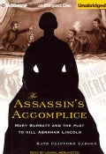The Assassin's Accomplice: Mary Surratt and the Plot to Kill Abraham Lincoln (CD-Audio)
