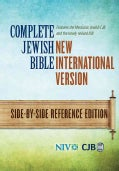 Complete Jewish Bible: New International Version, Side-by-Side Reference Edition (Hardcover)