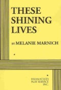 These Shining Lives (Paperback)