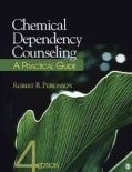 Chemical Dependency Counseling: A Practical Guide (Paperback)