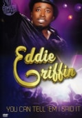 Eddie Griffin: You Can Tell 'Em I Said It (DVD)