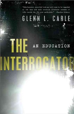 The Interrogator: An Education (Hardcover)